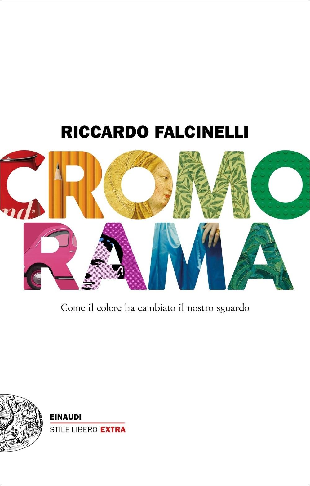 Gestione colore. Da dove cominciare. Riviste e libri consigliati – Cromorama di Riccardo Falcinelli.